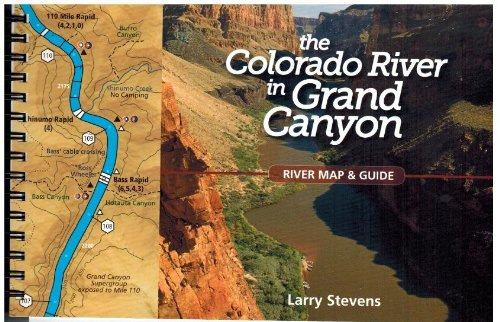 9780615842806: The Colorado River in the Grand Canyon: A River Runner's Map and Guide to Its Natural and Human History