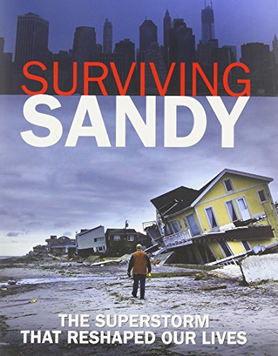 9780615843179: Surviving Sandy: The Superstorm That Reshaped Our Lives