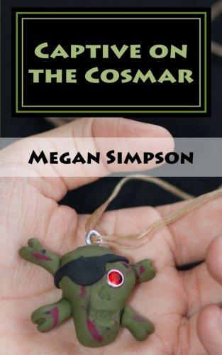 Captive on The Cosmar: Megan Simpson