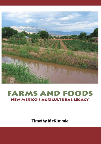 9780615844800: Farms and Foods: New Mexico's Agricultural Legacy