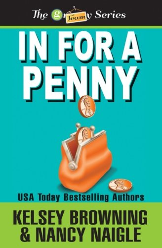 9780615844862: In For A Penny (G Team Mysteries) (Volume 1)