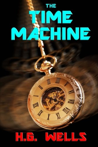 9780615845135: The Time Machine