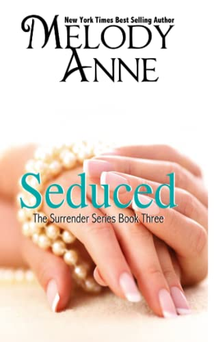 9780615845517: Seduced - Book Three - Surrender Series (Volume 3)