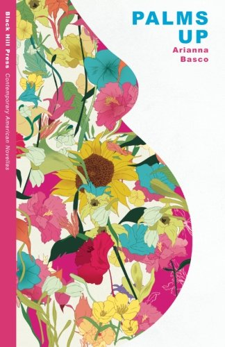 Palms Up (Contemporary American Novellas): Basco, Arianna