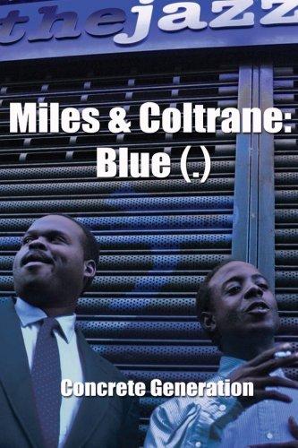 9780615846255: Miles & Coltrane: Blue (.)