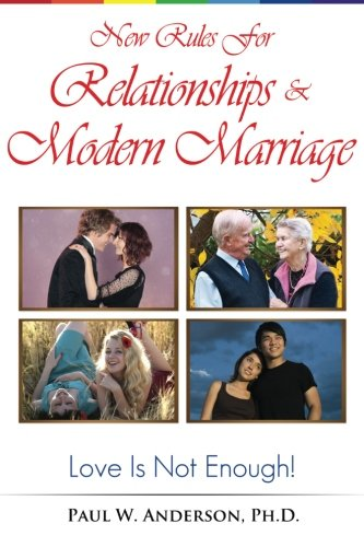 9780615846385: New Rules for Relationships and Marriage: Love Is Not Enough.