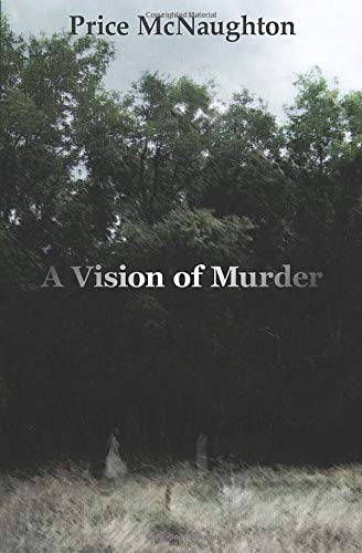 9780615846637: A Vision of Murder