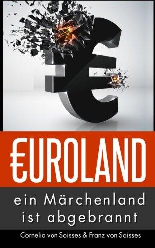 9780615847511: Euroland: Ein M�rchenland ist abgebrannt