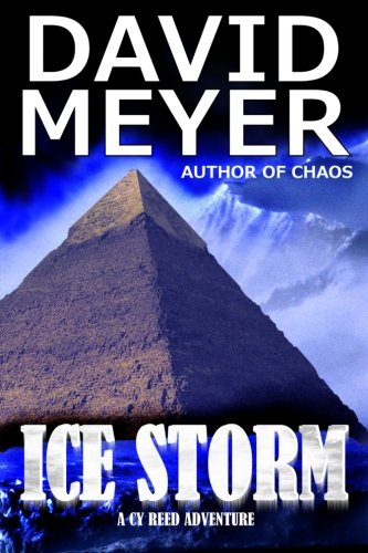 Ice Storm (Cy Reed Adventure) (Volume 2): Meyer, David
