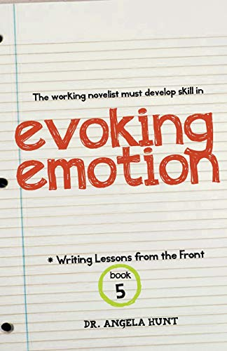 9780615848174: Evoking Emotion (Writing Lessons from the Front) (Volume 5)