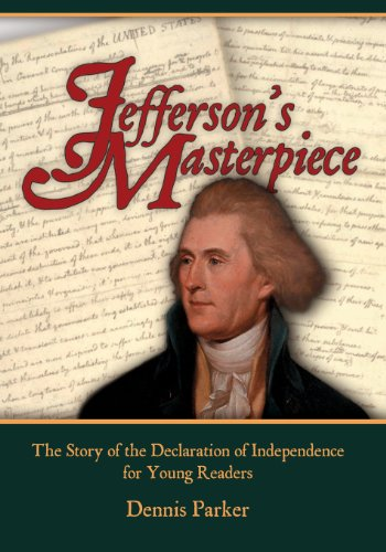 9780615848822: Jefferson's Masterpiece: The Story of the Declaration of Independence for Young Readers