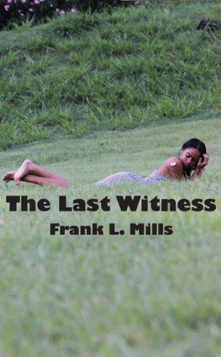 9780615850085: The Last Witness