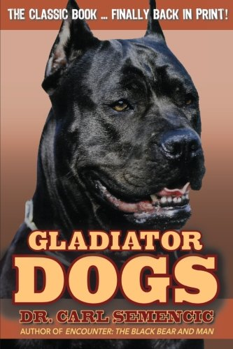 Gladiator Dogs: Carl Semencic