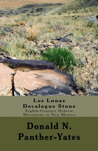 9780615850993: Los Lunas Decalogue Stone: Eighth-Century Hebrew Monument in New Mexico