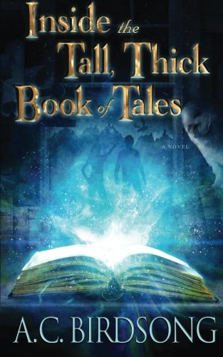9780615851051: Inside the Tall, Thick Book of Tales