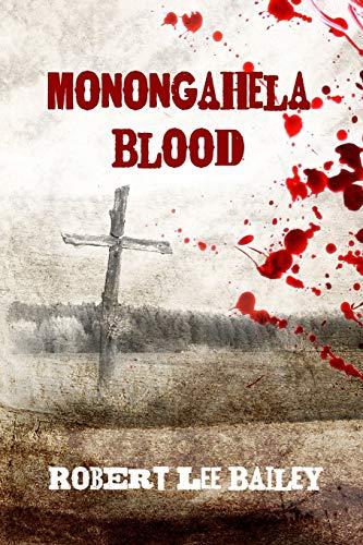 9780615851389: Monongahela Blood