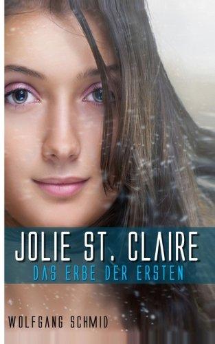 9780615851433: Jolie St. Claire - Das Erbe der Ersten