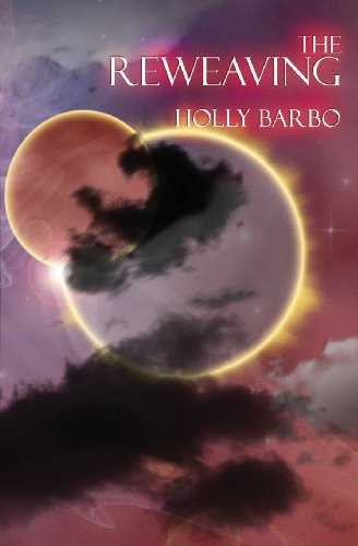 The Reweaving: Barbo, Holly