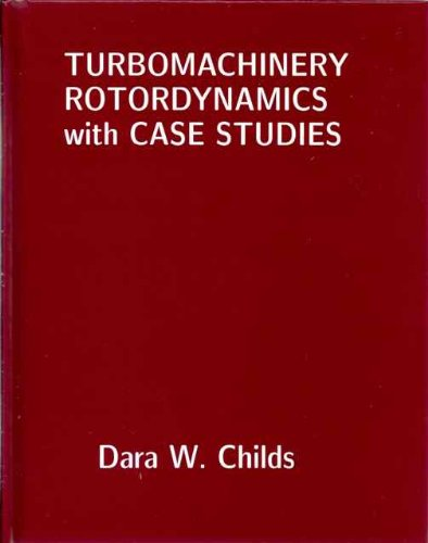 9780615852720: Turbomachinery Rotordynamics with Case Studies