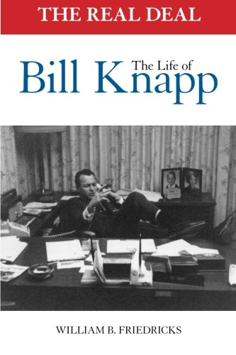 9780615852799: The Real Deal: The Life of Bill Knapp