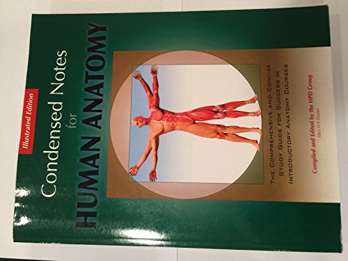 9780615854175: Condensed Notes For Human Anatomy Illustrated Edition