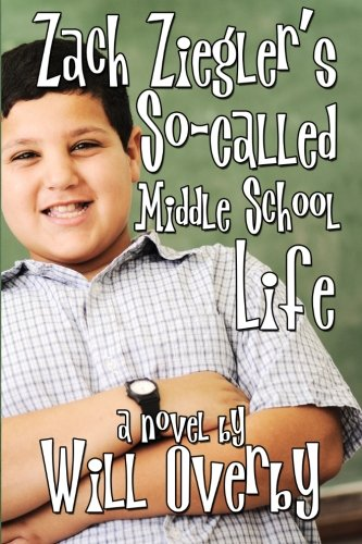 9780615854786: Zach Ziegler's So-Called Middle School Life