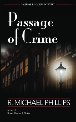 Passage of Crime: R. Michael Phillips