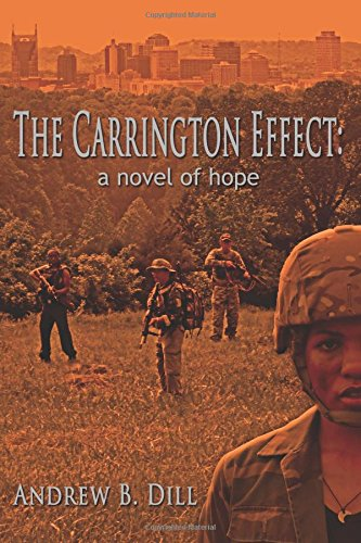 9780615856049: The Carrington Effect: A Novel of Hope