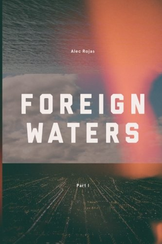 9780615856940: Foreign Waters: (part 1) (Volume 1)