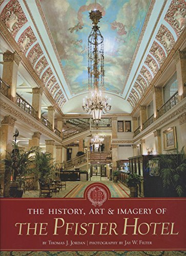 9780615857077: The History, Art & Imagery of the Pfister Hotel