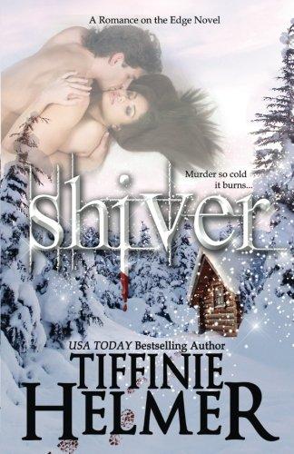 Shiver: Tiffinie Helmer