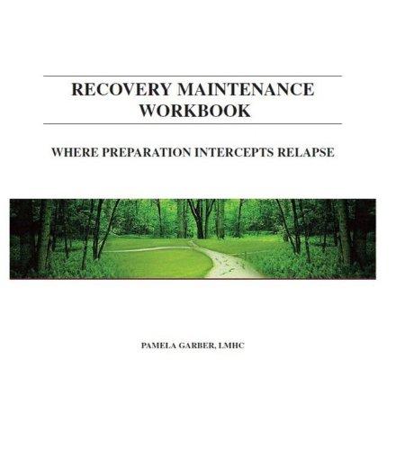 9780615857947: Recovery Maintenance Workbook: Where Preparation Intercepts Relapse