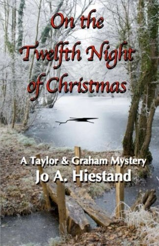 On the Twelfth Night of Christmas: Jo A Hiestand