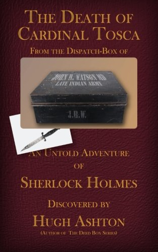 9780615858647: The Death of Cardinal Tosca: An Untold Adventure of Sherlock Holmes: 3