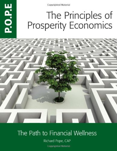 The Principles of Prosperity Economics: Richard Pope