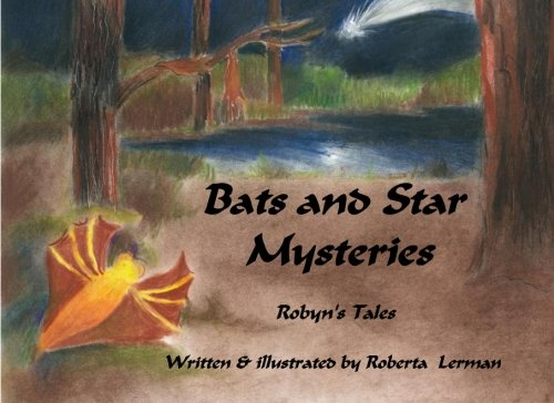 9780615859293: Robyn's Tales: Bats and Star Mysteries (Volume 3)