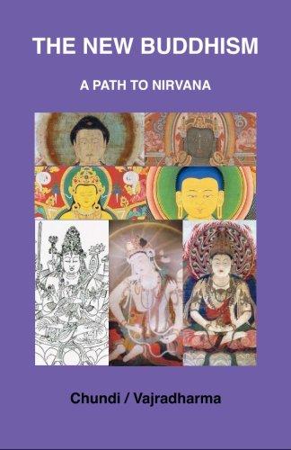 The New Buddhism: A Path to Nirvana: Vajradharma