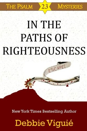 In the Paths of Righteousness (Paperback or: Viguie, Debbie