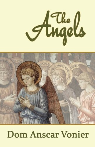 The Angels: Dom Anscar Vonier