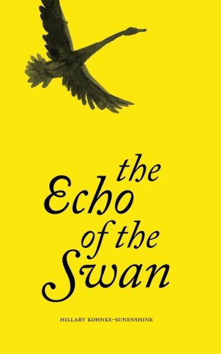 9780615861890: the Echo of the Swan