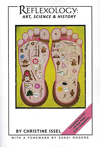 9780615861913: Reflexology: Art, Science & History 2014 Edition