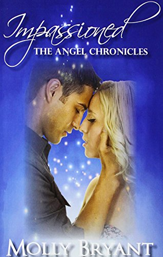 9780615862439: Impassioned (The Angel Chronicles) (Volume 1)