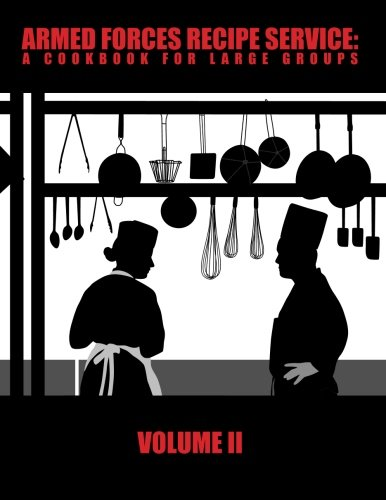 9780615862842: Armed Forces Recipe Service: A Cookbook for Large Groups, Vol.2