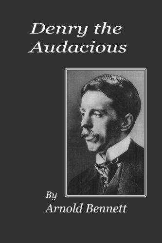 9780615863139: Denry the Audacious