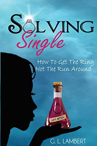 Solving Single: How To Get The Ring,: Lambert, G L