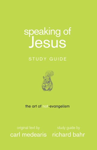 9780615864365: By Richard Bahr Speaking of Jesus Study Guide (1st First Edition) [Workbook]