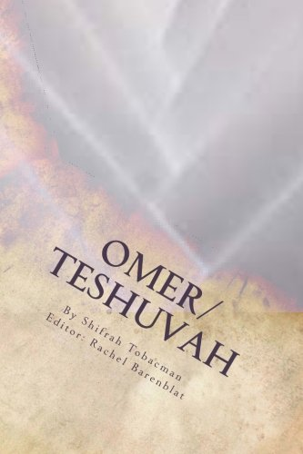 9780615865829: Omer/Teshuvah: Poetic Meditations for Counting the Omer or Turning Toward a New Year