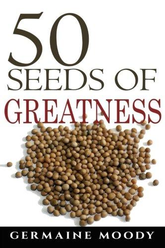 50 Seeds of Greatness: Germaine Moody