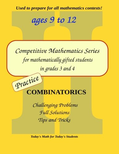 9780615868639: Practice Combinatorics: Level 2 (ages 9 to 11) (Competitive Mathematics for Gifted Students) (Volume 8)