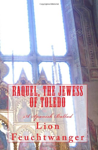 9780615868998: Raquel, the Jewess of Toledo: A Spanish Ballad